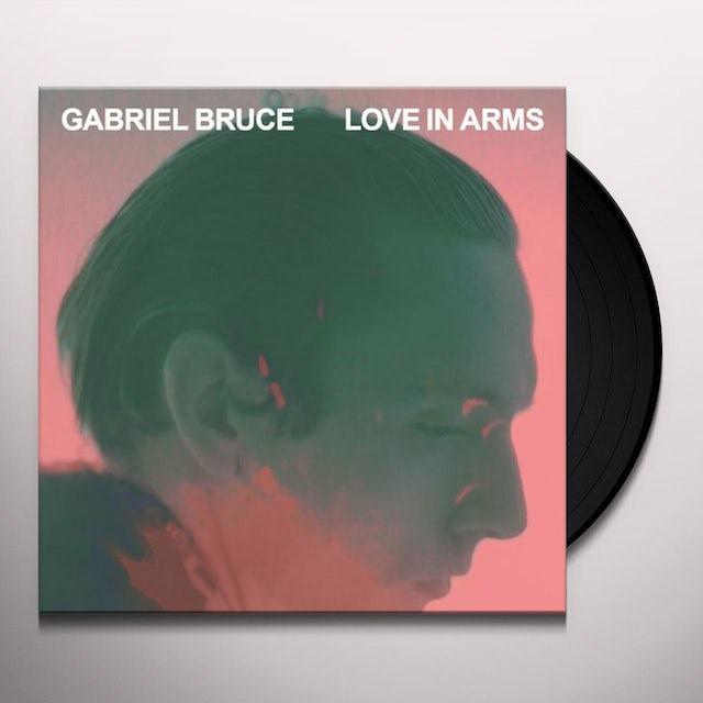 Gabriel Bruce LOVE IN ARMS Vinyl Record