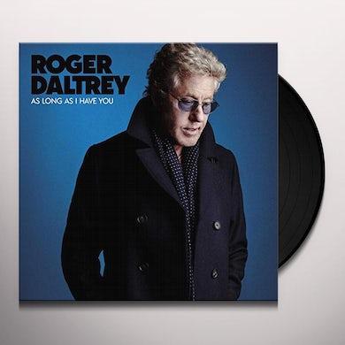 Roger Daltrey AS LONG AS I HAVE YOU Vinyl Record