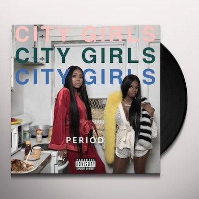 City Girls PERIOD Vinyl Record