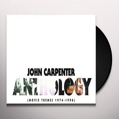 John Carpenter ANTHOLOGY: MOVIE THEMES 1974-1998 - Original Soundtrack Vinyl Record