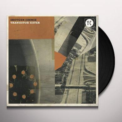 Shotgun Jimmie TRANSISTOR SISTER Vinyl Record