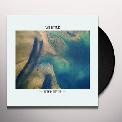 Wild Pink YOLK IN THE FUR Vinyl Record