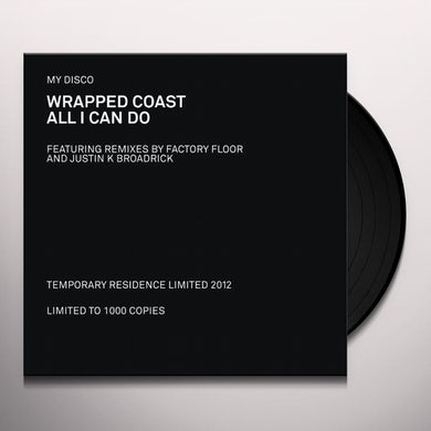 My Disco WRAPPED COAST / ALL I CAN DO Vinyl Record