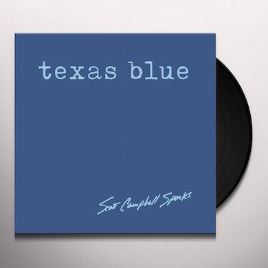 Scott Campbell Sparks TEXAS BLUE Vinyl Record