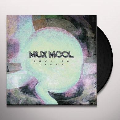 Mux Mool IMPLIED LINES Vinyl Record