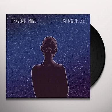 Fervent Mind TRANQUILIZE Vinyl Record
