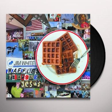 Jim White WAFFLES TRIANGLES & JESUS Vinyl Record