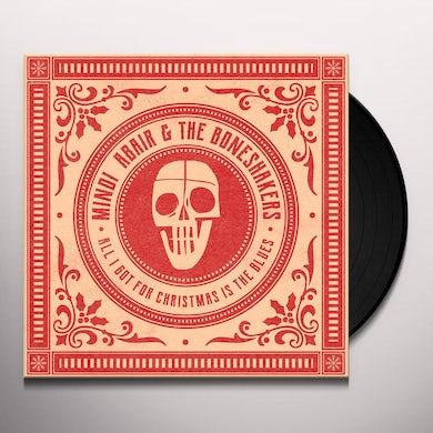 Mindi Abair & The Boneshakers ALL I GOT FOR CHRISTMAS IS THE BLUES / BEST PART Vinyl Record