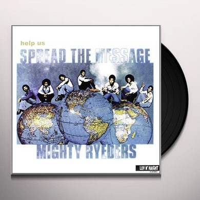 Mighty Ryeders HELP US SPREAD THE MESSAGE Vinyl Record