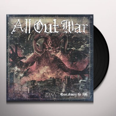 All Out War CRAWL AMONG THE FILTH Vinyl Record