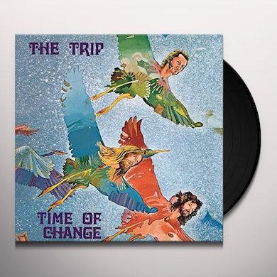 Trip TIME OF CHANGE Vinyl Record