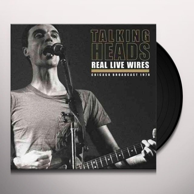 Talking Heads REAL LIVE WIRES Vinyl Record
