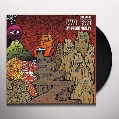 LIVE JUJU: WO FAT AT FREAK VALLEY Vinyl Record