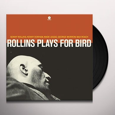 Sonny Rollins PLAYS FOR BIRD Vinyl Record - Spain Release