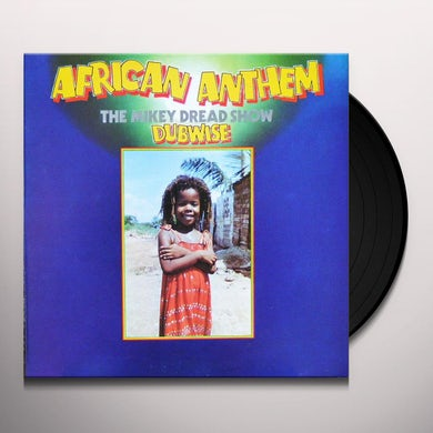 AFRICAN ANTHEM DUBWISE: THE MIKEY DREAD SHOW Vinyl Record
