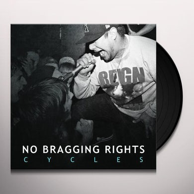 No Bragging Rights CYCLES Vinyl Record