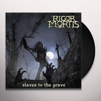 Rigor Mortis SLAVES TO THE GRAVE Vinyl Record
