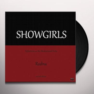Rodna SHOWGIRLS Vinyl Record