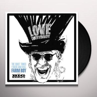 Big Kenny QUIET TIMES OF A ROCK & ROLL FARM BOY Vinyl Record