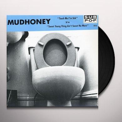 Mudhoney TOUCH ME I'M SICK Vinyl Record