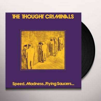 Thought Criminals SPEED MADNESS FLYING SAUCERS Vinyl Record