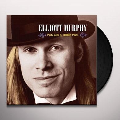 Elliott Murphy PARTY GIRLS & BROKEN POETS Vinyl Record
