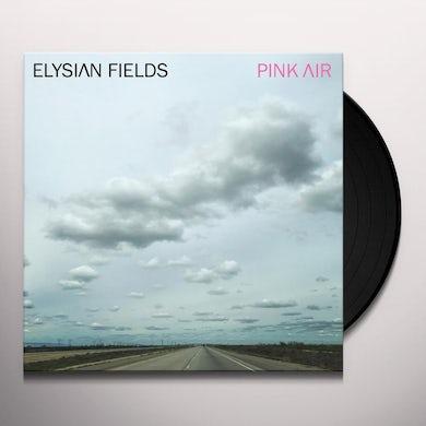Elysian Fields PINK AIR Vinyl Record