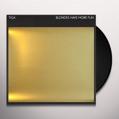 Tiga BLONDES HAVE MORE FUN (PART 1) Vinyl Record
