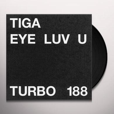 Tiga EYE LUV U Vinyl Record