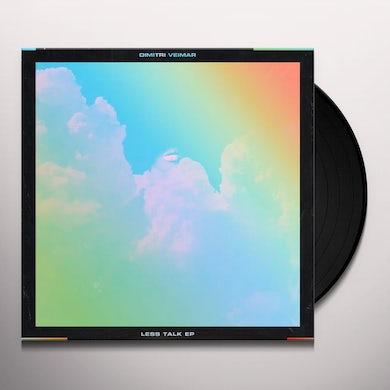Dimitri Veimar LESS TALK Vinyl Record