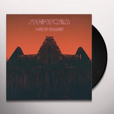 Snowchild AGE OF CHANGE (180G) Vinyl Record