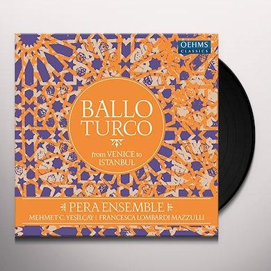 Aga / Pera Ensemble / Mazzulli / Yesilcay BALLO TURCO CD (Vinyl)