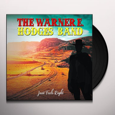 Warner E Hodges JUST FEELS RIGHT Vinyl Record