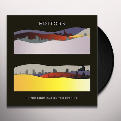 Editors IN THIS LIGHT & ON THIS EVENING Vinyl Record