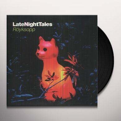 LATE NIGHT TALES: ROYKSOPP Vinyl Record