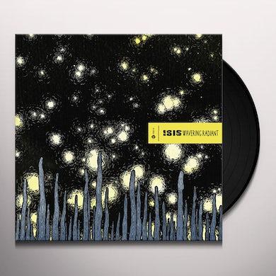 Isis WAVERING RADIANT Vinyl Record