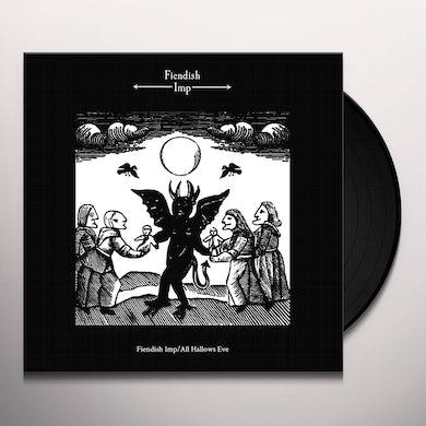 Fiendish Imp/All Hallows Eve Vinyl Record