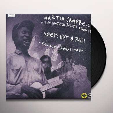 Martin Campbell & Hi-Tech Roots Dynamics MEET HOT & RICH Vinyl Record