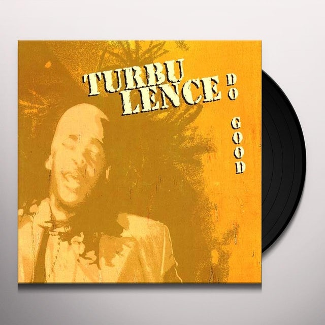 Turbulence DO GOOD Vinyl Record