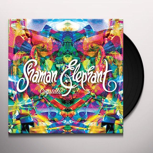 Shaman Elephant CRYSTALS Vinyl Record