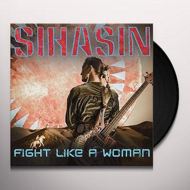 Sihasin FIGHT LIKE A WOMAN Vinyl Record