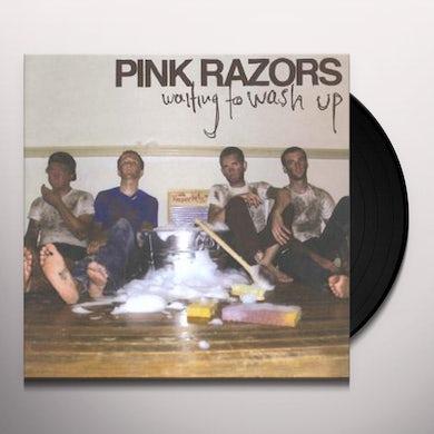 Pink Razors WAITING TO WASH UP Vinyl Record