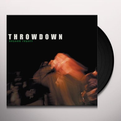 Throwdown BEYOND REPAIR Vinyl Record