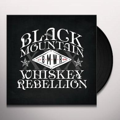 Black Mountain Whiskey Rebellion Vinyl Record