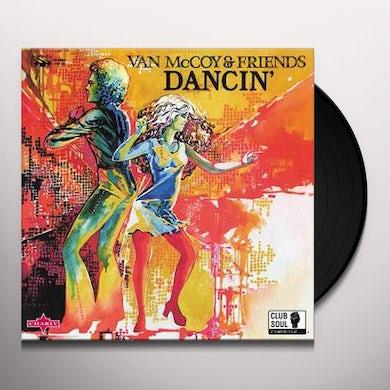 Van Mccoy & Friends DANCIN Vinyl Record