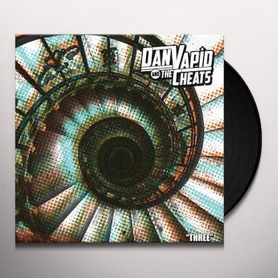 Dan Vapid & Cheats THREE Vinyl Record