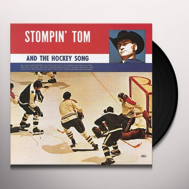 Stompin' Tom Connors STOMPIN TOM & THE HOCKEY SONG Vinyl Record