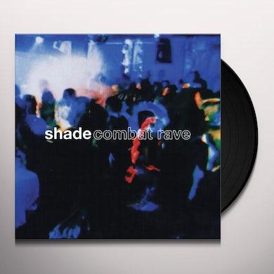 Shade COMBAT RAVE Vinyl Record