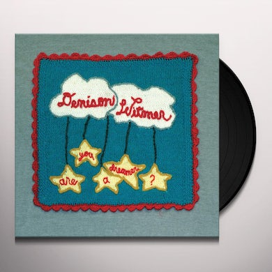 Denison Witmer ARE YOU A DREAMER Vinyl Record