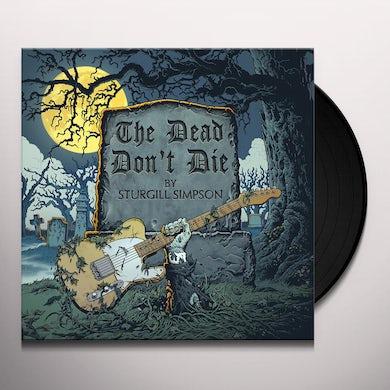 Sturgill Simpson DEAD DON'T DIE Vinyl Record